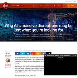 Why AI's massive disruptions may be just what you're looking for
