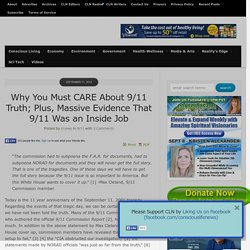 Why You Must CARE About 9/11 Truth; Plus, Massive Evidence That 9/11 Was an Inside Job