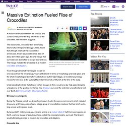 Massive Extinction Fueled Rise of Crocodiles