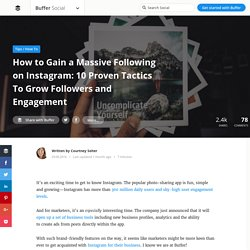 How to Gain a Massive Following on Instagram: 10 Proven Tactics To Grow Followers and Engagement — Stories by Buffer