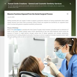 Massive Functions Exposed From the Dental Surgical Process
