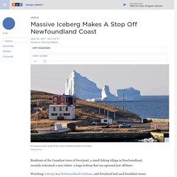 Massive Iceberg Makes A Stop Off Newfoundland Coast
