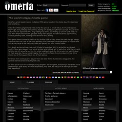 Omerta - Massive multiplayer online text-based RPG gangster and mafia game