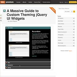 A Massive Guide to Custom Theming jQuery UI Widgets