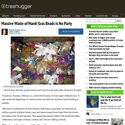 Massive Waste of Mardi Gras Beads is No Party