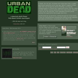 Urban Dead - A Free Massively Multi-Player Web-Based Zombie Apocalypse