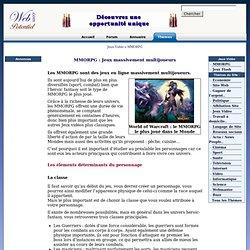 MMORPG : Jeux massivement multijoueurs