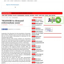 'MASSOB to demand referendum soon'