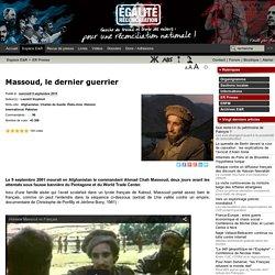 Massoud, le dernier guerrier