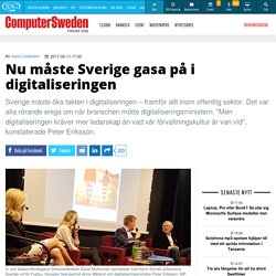 Nu måste Sverige gasa på i digitaliseringen