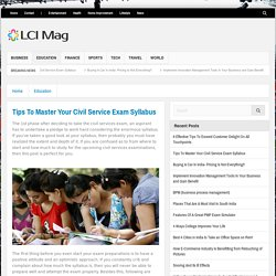 Tips To Master Your Civil Service Exam Syllabus