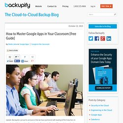 How to Master Google Apps in the Classroom - complimentary guide