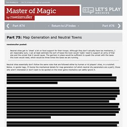 Master of Magic Part #75 - Map Generation and Neutral Towns