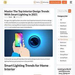 Smart Lighting Trends for Home Interior