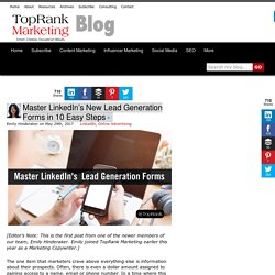 Master LinkedIn's New Lead Generation Forms in 10 Easy Steps