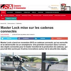 Master Lock mise sur les cadenas connectés