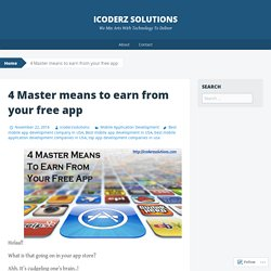 4 Master means to earn from your free app