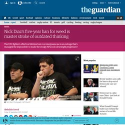 Nick Diaz's five-year ban for weed is master stroke of outdated thinking