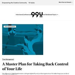 A Master Plan for Taking Back Control of Your Life