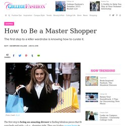 How to Be a Master Shopper - College Fashion