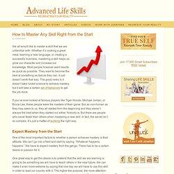 Master Any Skill Right from the Start