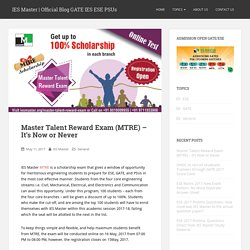 Master Talent Reward Exam (MTRE) – It's Now or Never – IES Master