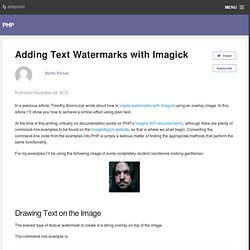 Adding Text Watermarks with Imagick