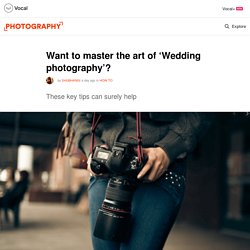 Want to Master the Art of 'Wedding photography'?