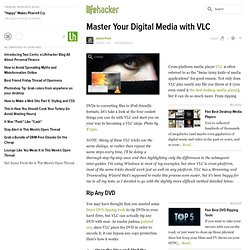 Master Your Digital Media with VLC