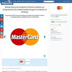 MasterCard and Cardlytics Partner to Deliver an Integrated Card-Linked Loyalty Program for Banks of All Sizes