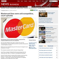 Mastercard fees were anti-competitive, court upholds