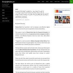 MasterCard launches initiative for poorer East Africans - EmergingMarkets.me