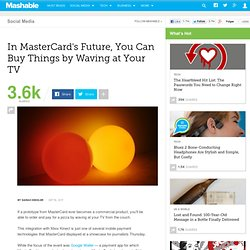 In MasterCard's Future, You Can Buy Things by Waving at Your TV