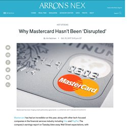 Why Mastercard Hasn't Been 'Disrupted'