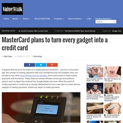 MasterCard plans to turn every gadget into a credit card
