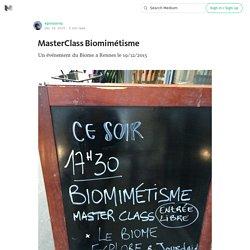 MasterClass Biomimétisme