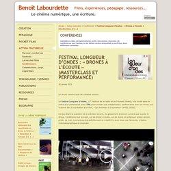 Festival Longueur d'ondes : « Drones à l'écoute » (masterclass et performance)