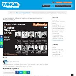 """10 MasterClasses gratuitas """"para pasarte a la formación presencial virtual"""" - WeKAb - El portal del formador"""