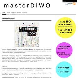 MásterDIWO: [feedback look]
