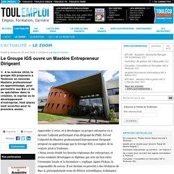 Le Groupe IGS ouvre un Mastère Entrepreneur Dirigeant