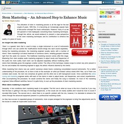 Stem Mastering – An Advanced Step to Enhance Music by Simon Hopes