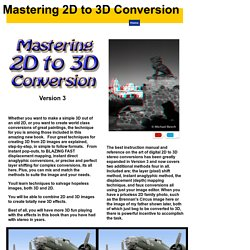 Mastering 2D to 3D Conversion. Learn from the pro's.
