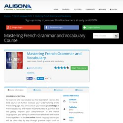 Free Mastering French Grammar and Vocabulary Online Course