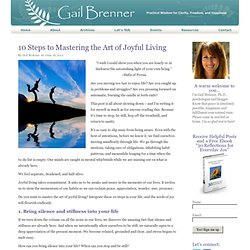 10 Steps to Mastering the Art of Joyful Living | A Flourishing Life