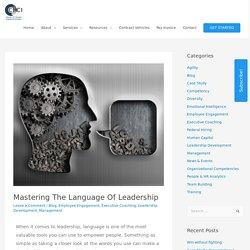 Proficiency In The Language Of Leadership