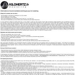 INFOS MASTERING - Kilohertz Studio / NeoMastering