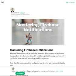 Mastering Firebase Notifications – Miquel Beltran – Medium