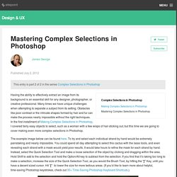 Mastering Complex Selections in Photoshop