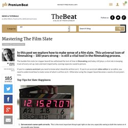 Mastering the Film Slate - An Editor's Perspective