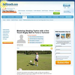Mastering Stealing Tactics with a One Touch Rugby Ball to Force a Turnover